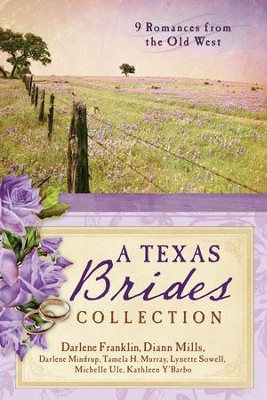 The Texas Brides Collection: 9 Romances from the Old West - eBook  -     By: Diann Mills, Darlene Franklin, Darlene Mindrup