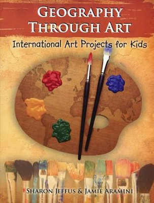Geography through Art                             -     By: Sharon Jeffus, Jamie Aramini