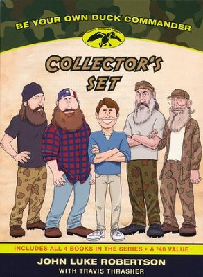 Be Your Own Duck Commander, 4-Volume Boxed Set  -     By: John Luke Robertson, Travis Thrasher