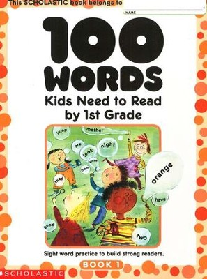 100 Words Kids Need to Read by 1st Grade  -