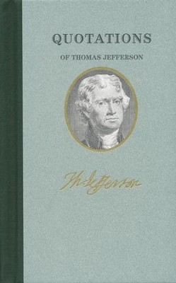 Quotations of Thomas Jefferson   -     By: Thomas Jefferson