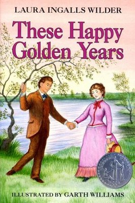 These Happy Golden Years, Little House on the Prairie Series #8  (Softcover)  -     By: Laura Ingalls Wilder