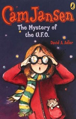 Cam Jansen #2: Mystery of the U.F.O.  -     By: David A. Adler     Illustrated By: Susanna Natti