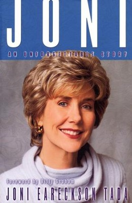Joni: An Unforgettable Story  -     By: Joni Eareckson Tada