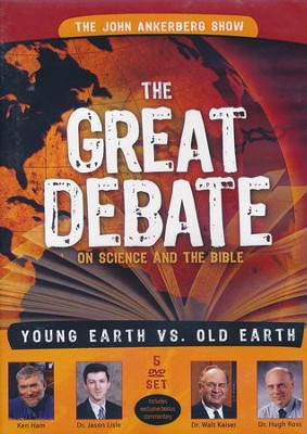 The Great Debate on Science and the Bible:  Earth vs. Old Earth 5 DVD Set  -     By: Ken Ham, Jason Lisle, Walter C. Kaiser Jr., Hugh Ross