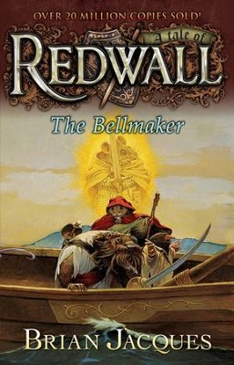 #7: The Bellmaker: A Tale of Redwall  -     By: Brian Jacques     Illustrated By: Allan Curless