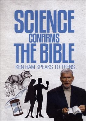 Science Confirms the Bible   -     By: Ken Ham
