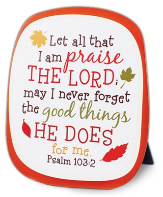 Let All That I Am Praise...Ceramic Plaque   -
