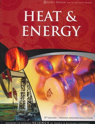 Teacher/Student Pack, Heat & Energy: God's Design Series   -     By: Debbie Lawrence, Richard Lawrence
