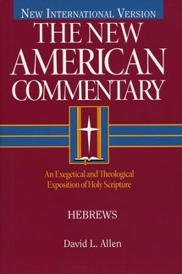 Hebrews: New American Commentary [NAC]   -     By: David L. Allen