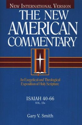 Isaiah 40-66: New American Commentary [NAC]   -     By: Gary Smith