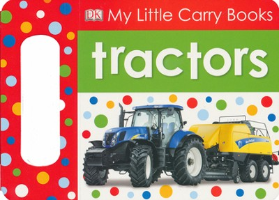 My Little Carry Books: Tractors  -