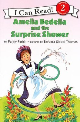 Amelia Bedelia and the Surprise Shower   -     By: Peggy Parish