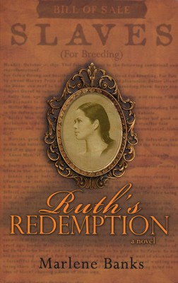Ruth's Redemption  -     By: Marlene Banks Benn