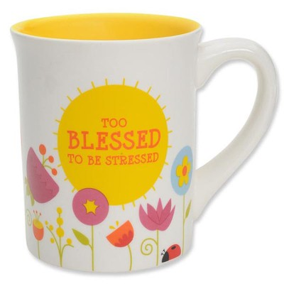 Too Blessed to Be Stressed II Mug  -