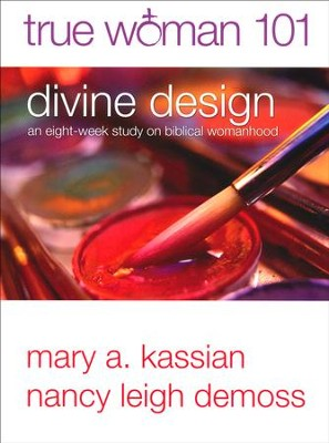 Divine Design: True Woman 101--An Eight-Week Study in Biblical Womanhood - Slightly Imperfect  -     By: Mary A. Kassian, Nancy Leigh DeMoss