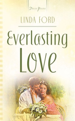 Everlasting Love - eBook  -     By: Linda Ford