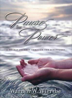 Pause for Power: A 365 Day Journey Through the Scriptures  -     By: Warren W. Wiersbe