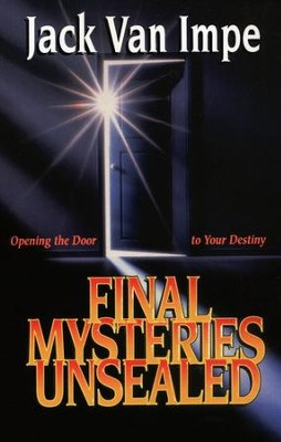 Final Mysteries Unsealed   -     By: Jack Van Impe