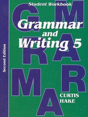 Saxon Grammar & Writing Grade 5 Student Workbook, 2nd Edition  -
