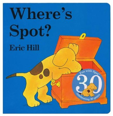 Where's Spot?   -     By: Eric Hill