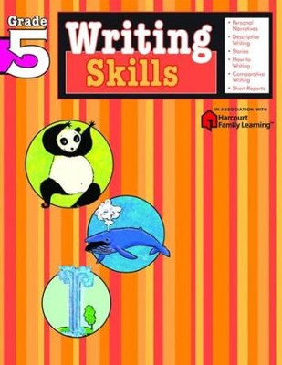 Writing Skills Flash Kids Workbook, Grade 5   -     By: Flash Kids Editors