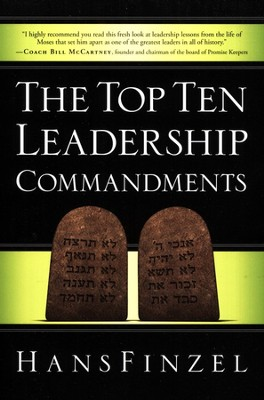 The Top Ten Leadership Commandments  -     By: Hans Finzel