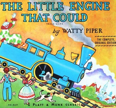 The Little Engine That Could: Original Classic Edition   -     By: Watty Piper