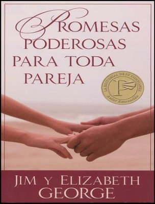 Promesas Poderosas Para Toda Pareja  (Powerful Promises For Every Couple)  -     By: Jim George, Elizabeth George