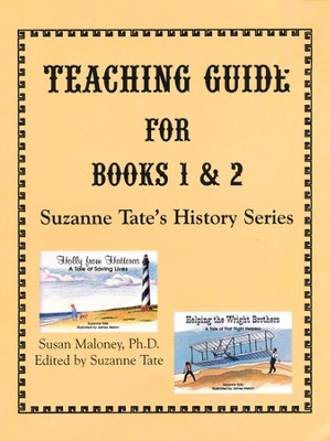 Suzanne Tate's History Series: Teaching Guide for Books 1 & 2   -     By: Susan Maloney Ph.D.
