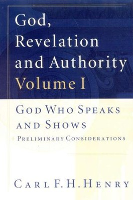 God, Revelation & Authority, 6 Volumes   -     By: Carl F. H. Henry
