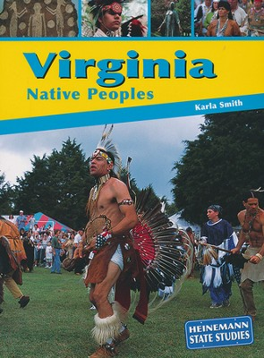 Virginia Native Peoples  -     By: Karla Smith