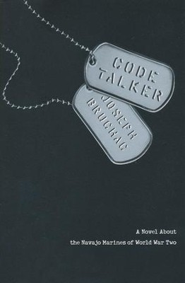Code Talker: A Novel About the Navajo Marines of World War Two  -
