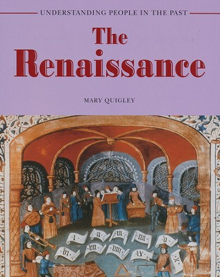 The Renaissance  -     By: Mary Quigley