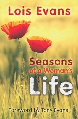 Seasons of a Woman's Life  -     By: Lois Evans