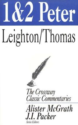 1 & 2 Peter, Crossway Classic   -     By: Robert Leighton, Griffith Thomas
