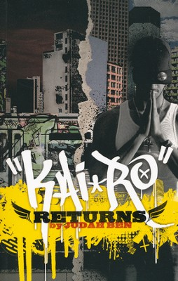 KaiRo Returns  -     By: Judah Ben