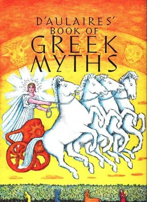 D'Aulaires' Book of Greek Myths   -     By: Ingri D'Aulaire, Edgar Parin D'Aulaire