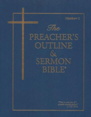 Matthew: Part 2 [The Preacher's Outline & Sermon Bible, KJV]   -