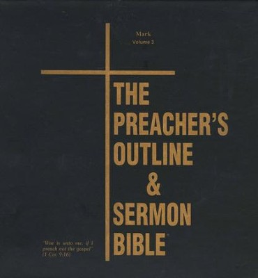 Mark [The Preacher's Outline & Sermon Bible, KJV Deluxe]   -