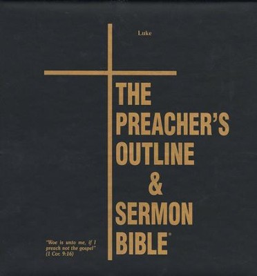 Luke [The Preacher's Outline & Sermon Bible, KJV Deluxe]   -