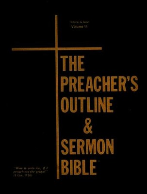 Hebrews-James [The Preacher's Outline & Sermon Bible, KJV Deluxe]   -