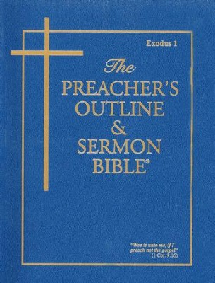 Exodus: Part 1 [The Preacher's Outline & Sermon Bible, KJV]   -