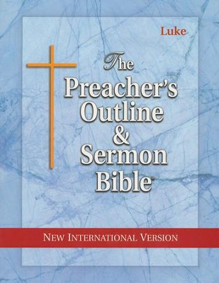 The Preacher's Outline & Sermon Bible: NIV Luke   -
