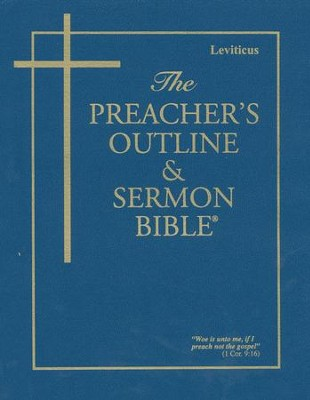 Preacher's Outline & Sermon Bible: KJV, Leviticus   -