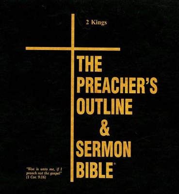 2 Kings [The Preacher's Outline & Sermon Bible, KJV Deluxe]   -
