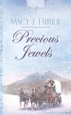 Precious Jewels - eBook  -     By: Nancy J. Farrier