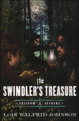 The Swindler's Treasure  -     By: Lois W. Johnson