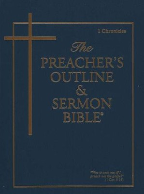 1 Chronicles [The Preacher's Outline & Sermon Bible, KJV]   -