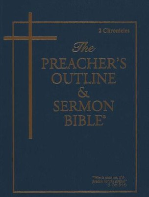 2 Chronicles [The Preacher's Outline & Sermon Bible, KJV]   -